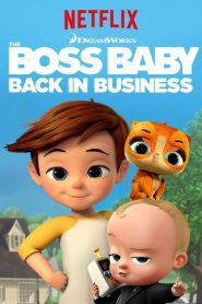 The Boss Baby Back in Business (Series 2018) EP.3หน้าแรก ไม่มีหมวดหมู่